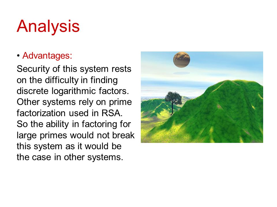Analysis Advantages: