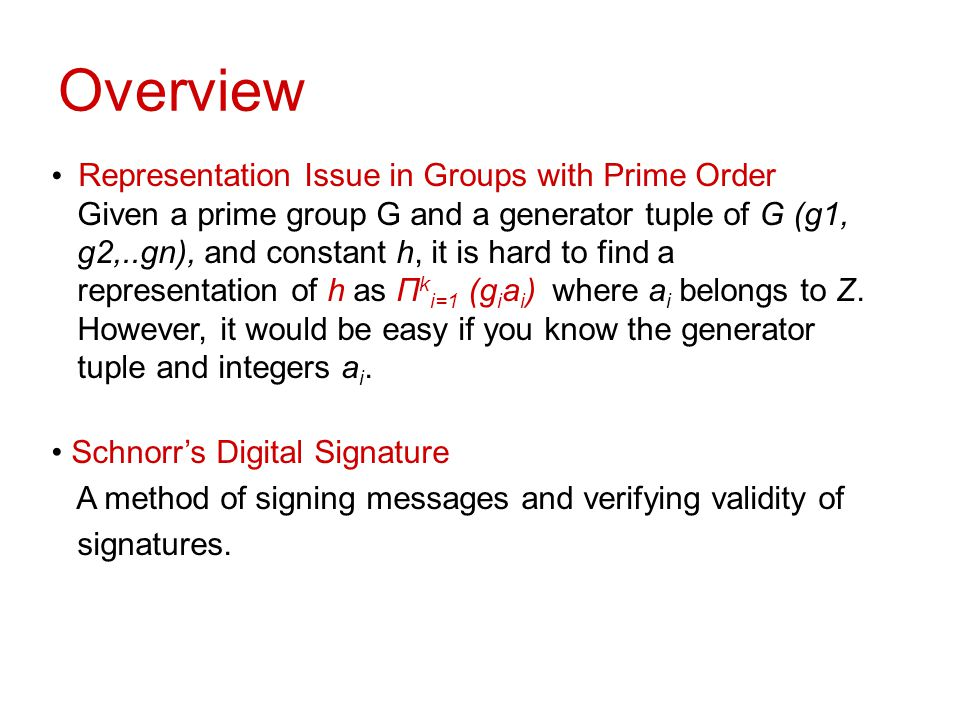 Overview Representation Issue in Groups with Prime Order