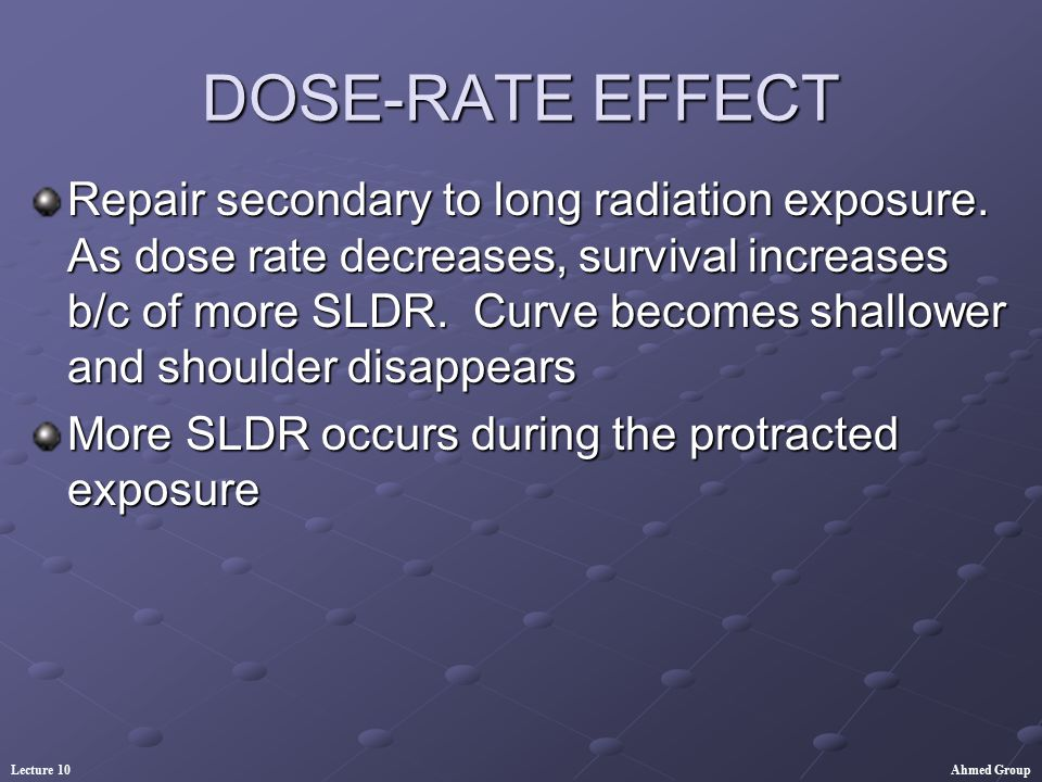 DOSE-RATE EFFECT