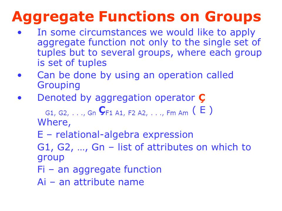Aggregate Functions on Groups