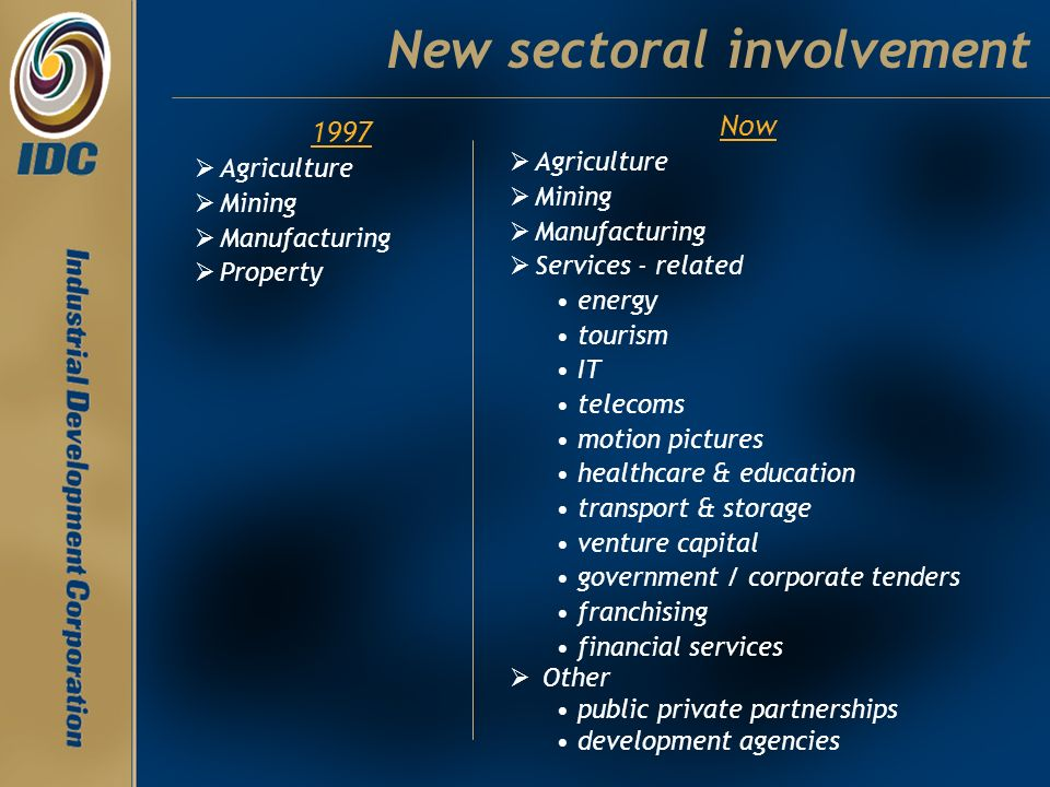 New sectoral involvement