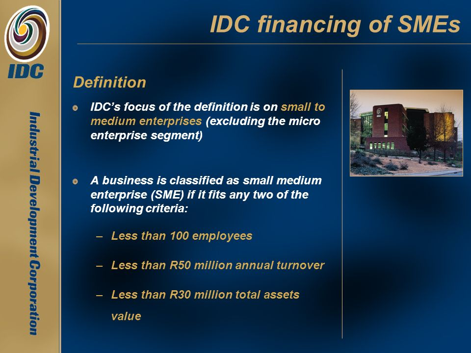 IDC financing of SMEs Definition