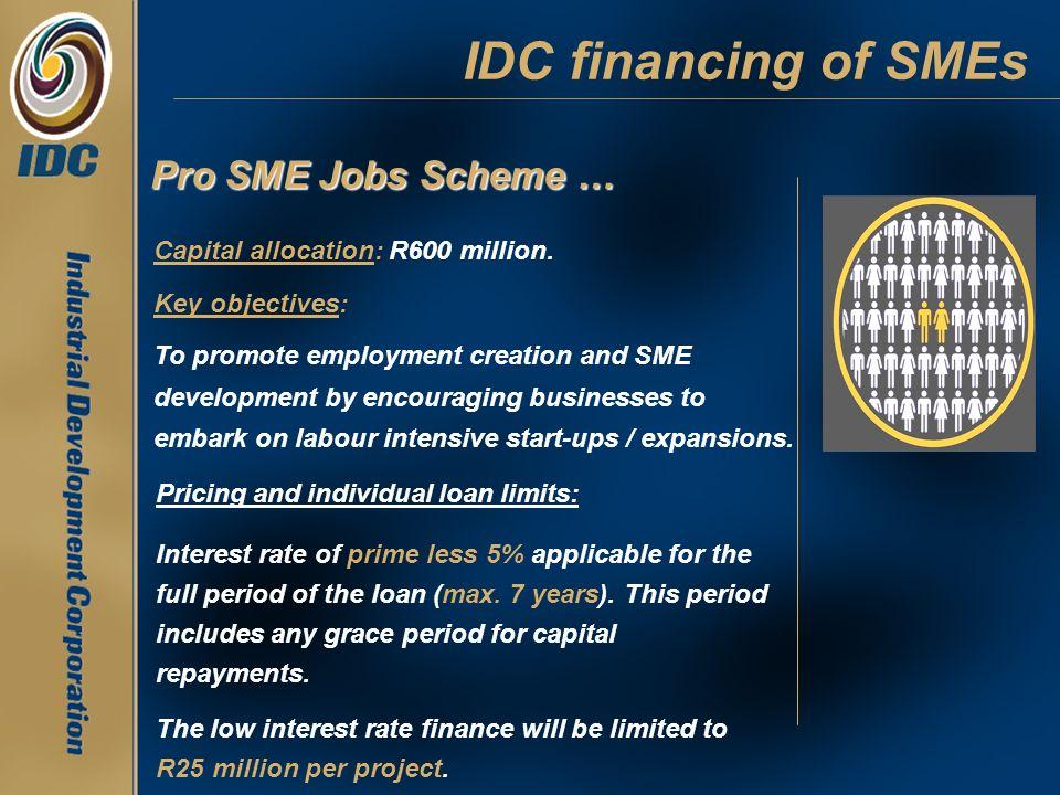 IDC financing of SMEs Pro SME Jobs Scheme …