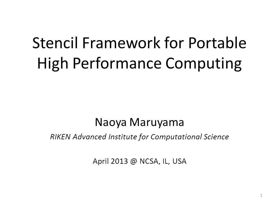 Stencil Framework for Portable High Performance Computing