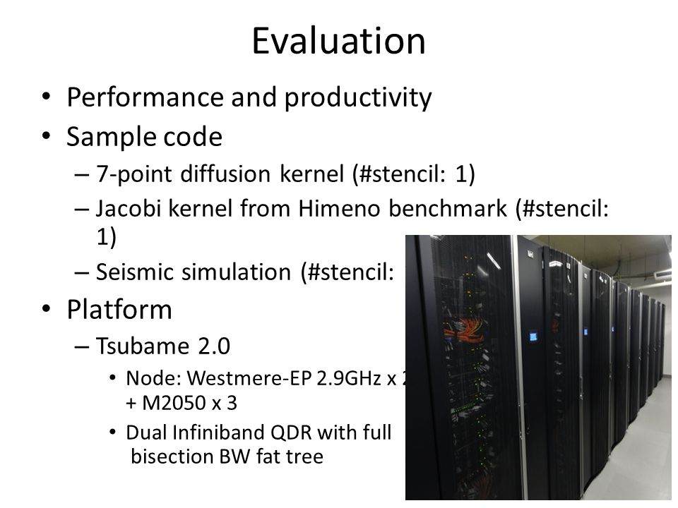Evaluation Performance and productivity Sample code Platform