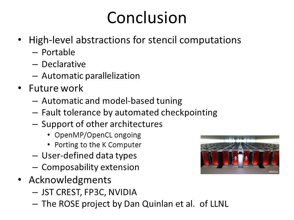 Conclusion High-level abstractions for stencil computations