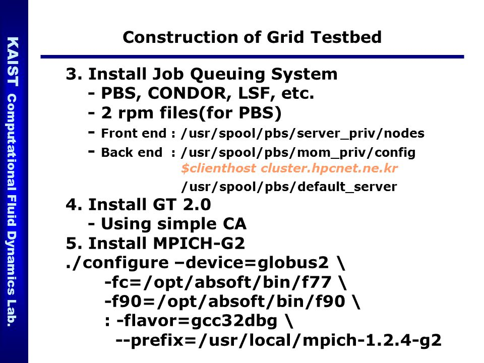 Construction of Grid Testbed