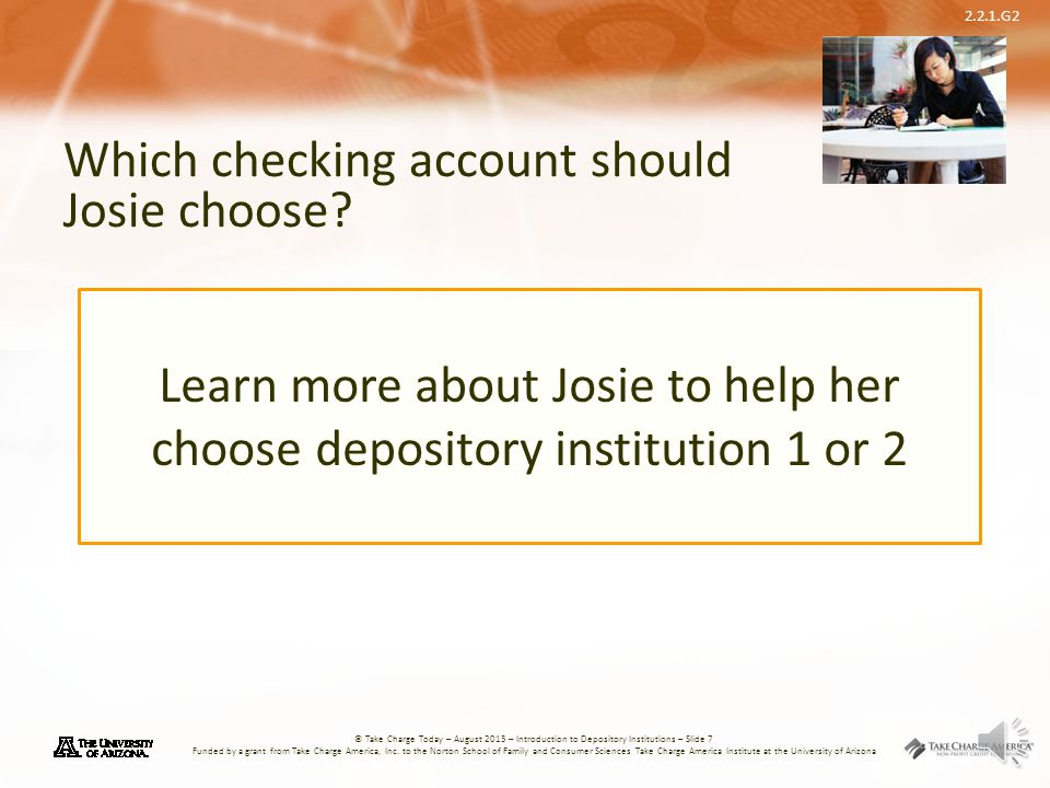 Which checking account should Josie choose
