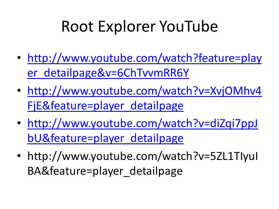 Root Explorer YouTube http://www.youtube.com/watch feature=player_detailpage&v=6ChTvvmRR6Y.