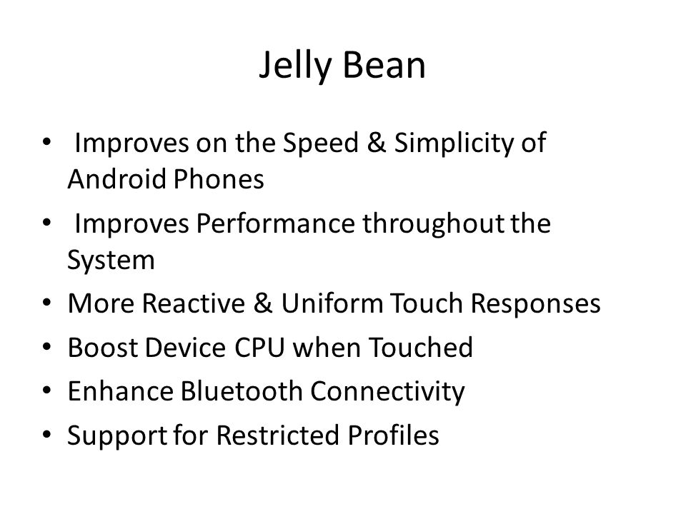 Jelly Bean Improves on the Speed & Simplicity of Android Phones