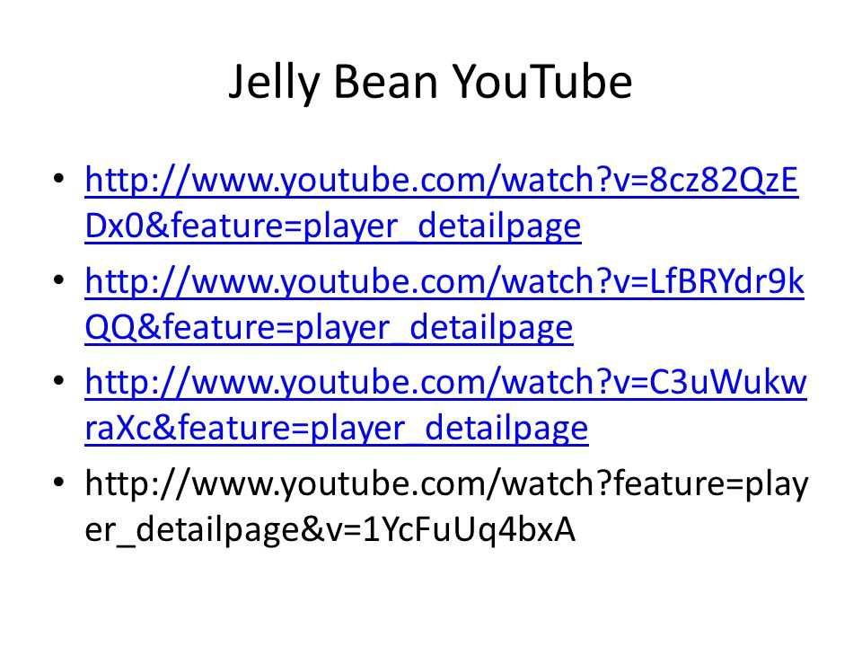 Jelly Bean YouTube http://www.youtube.com/watch v=8cz82QzEDx0&feature=player_detailpage.