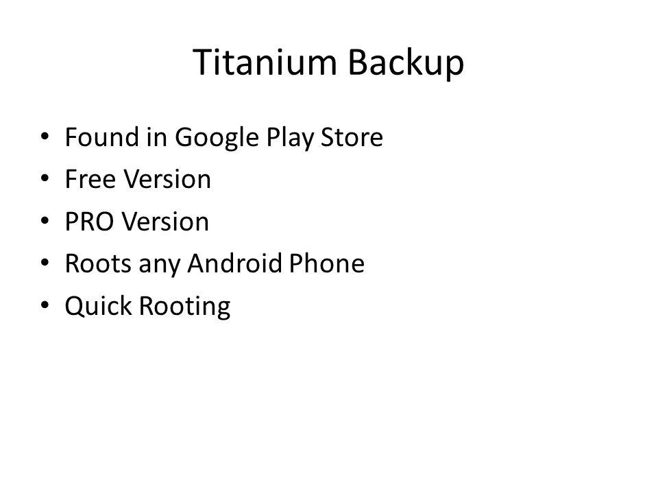 Titanium Backup Found in Google Play Store Free Version PRO Version