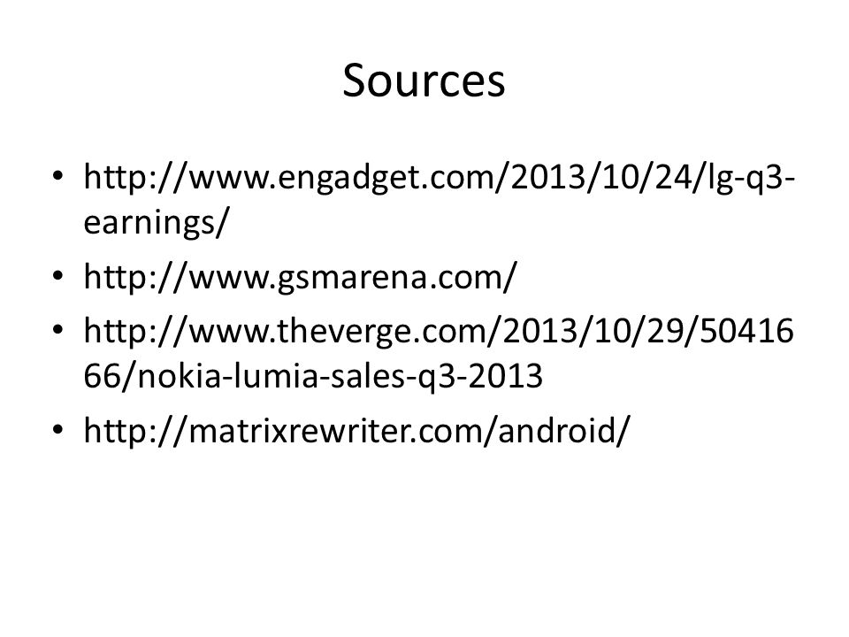 Sources http://www.engadget.com/2013/10/24/lg-q3-earnings/