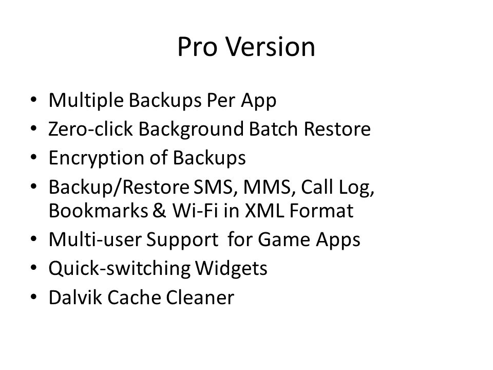 Pro Version Multiple Backups Per App
