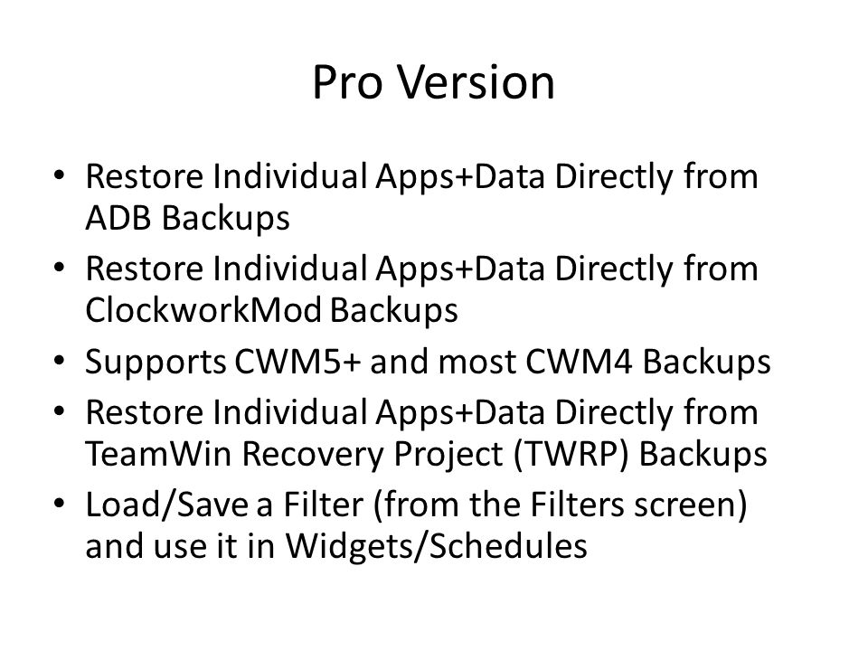 Pro Version Restore Individual Apps+Data Directly from ADB Backups