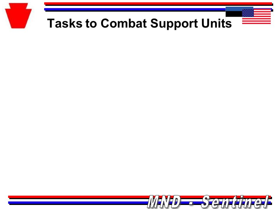 Tasks to Combat Support Units