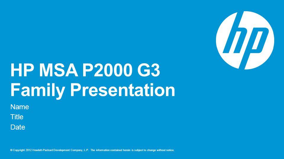 HP MSA P2000 G3 Family Presentation