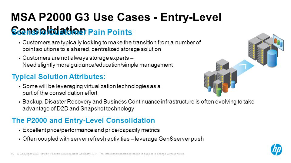 MSA P2000 G3 Use Cases - Entry-Level Consolidation