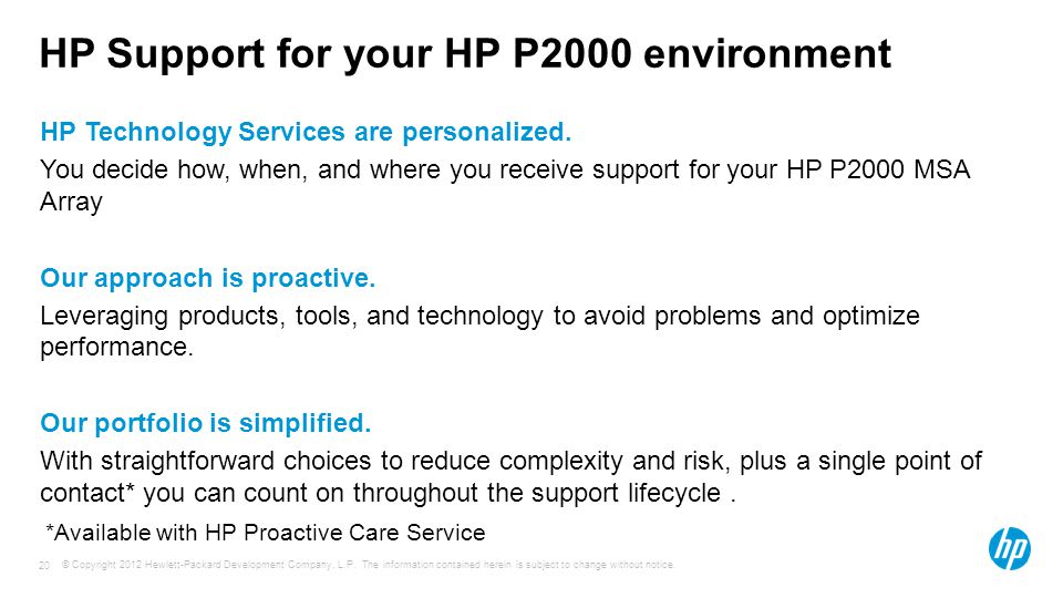 HP Support for your HP P2000 environment