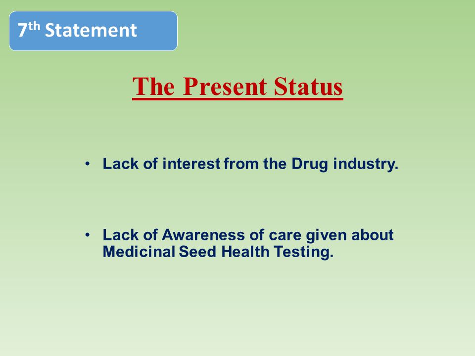 The Present Status 7th Statement