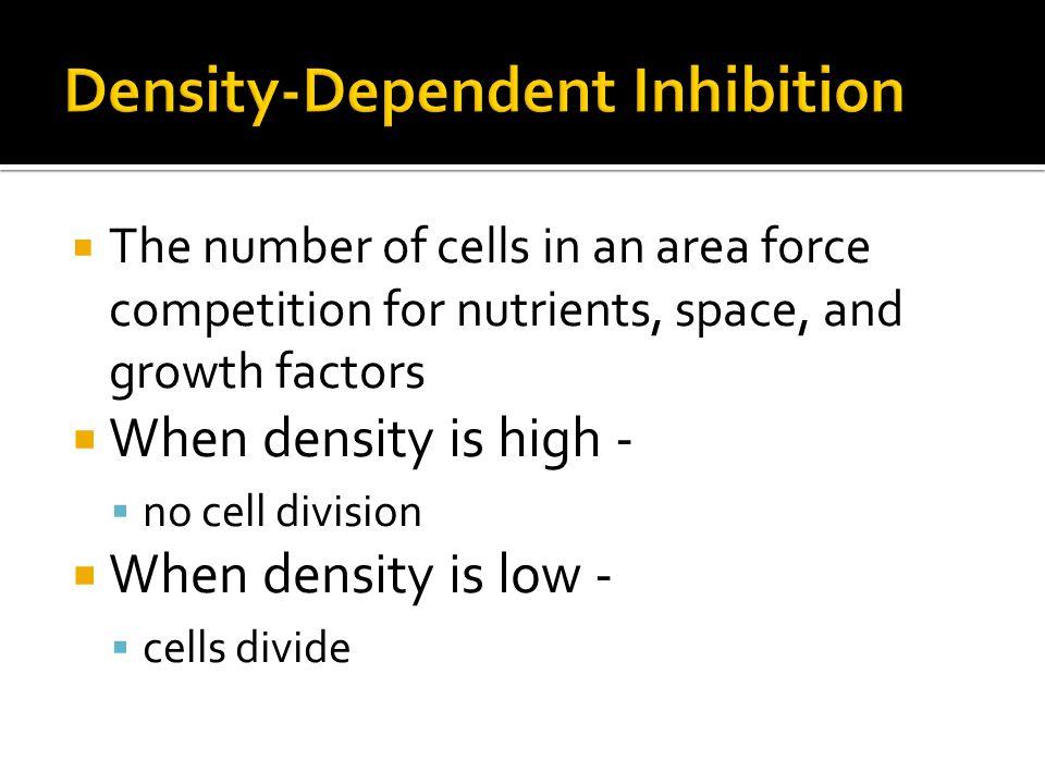 Density-Dependent Inhibition