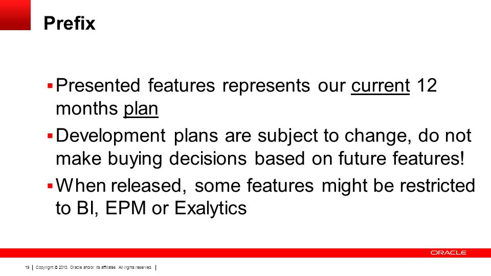 Prefix Presented features represents our current 12 months plan.