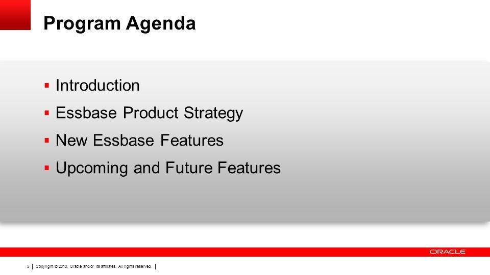 Program Agenda Introduction Essbase Product Strategy