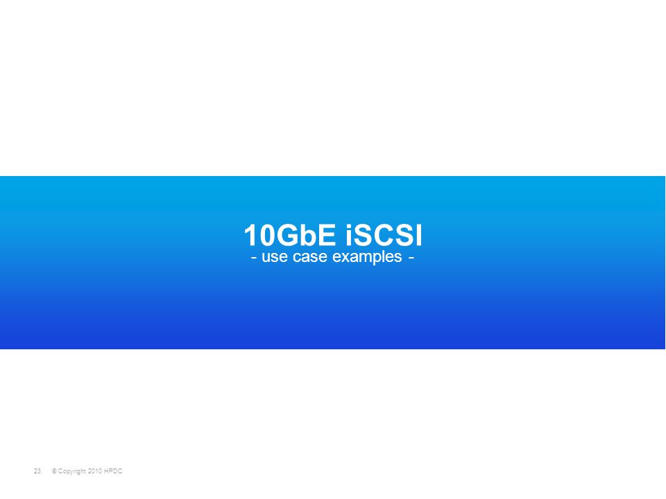 10GbE iSCSI - use case examples -