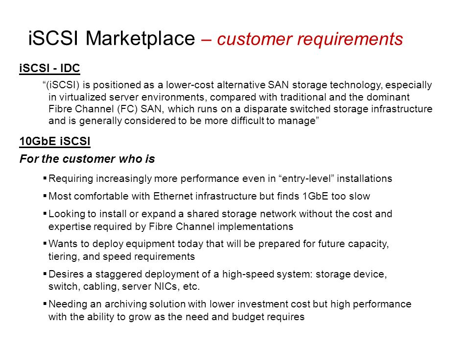 iSCSI Marketplace – customer requirements