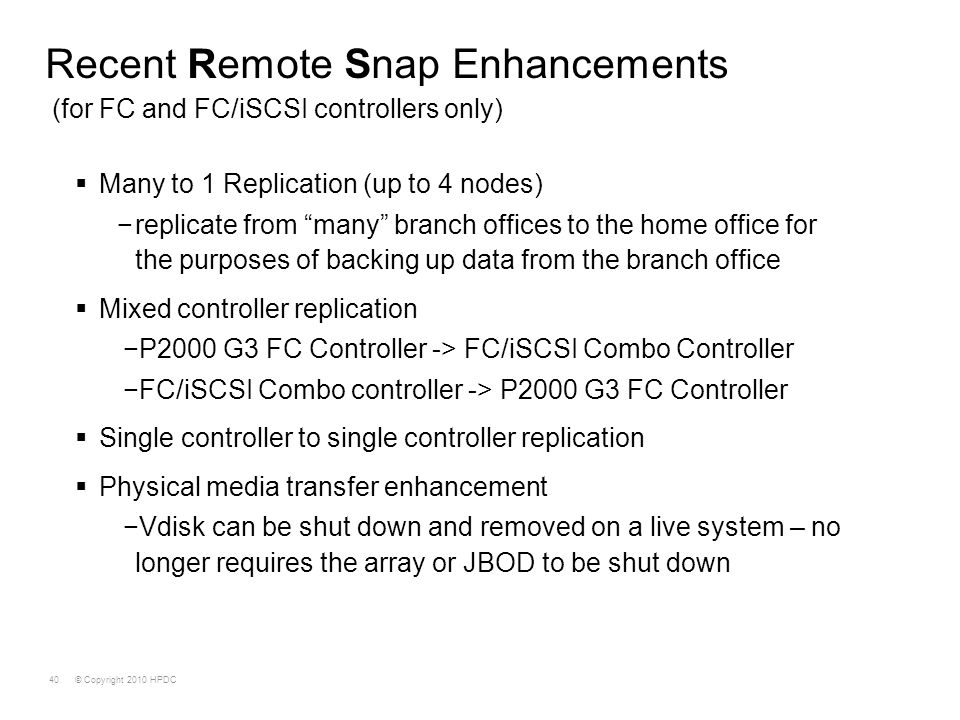 Recent Remote Snap Enhancements (for FC and FC/iSCSI controllers only)