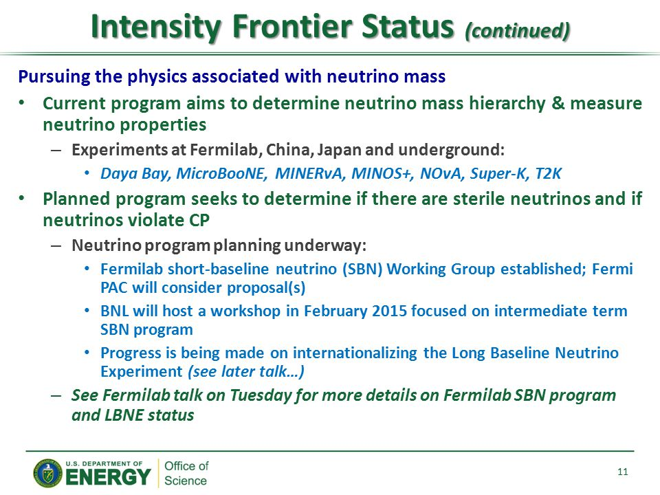 Intensity Frontier Status (continued)