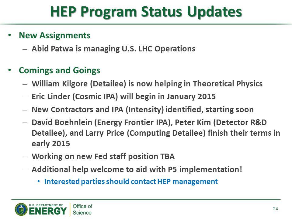 HEP Program Status Updates