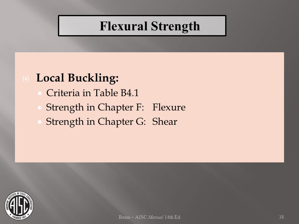 Flexural Strength Local Buckling: Criteria in Table B4.1