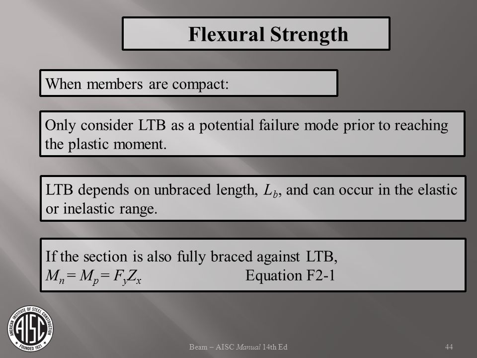 Flexural Strength When members are compact: