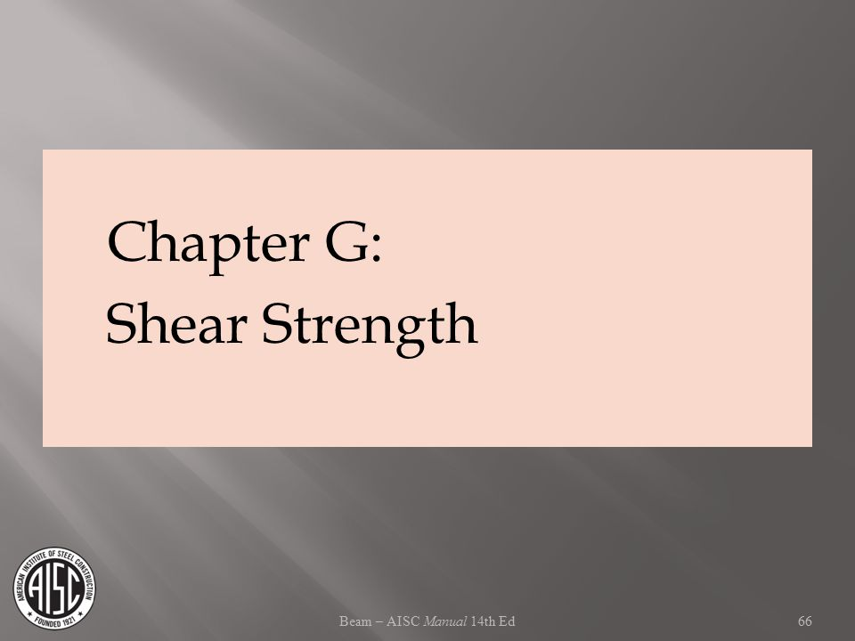Chapter G: Shear Strength Beam – AISC Manual 14th Ed