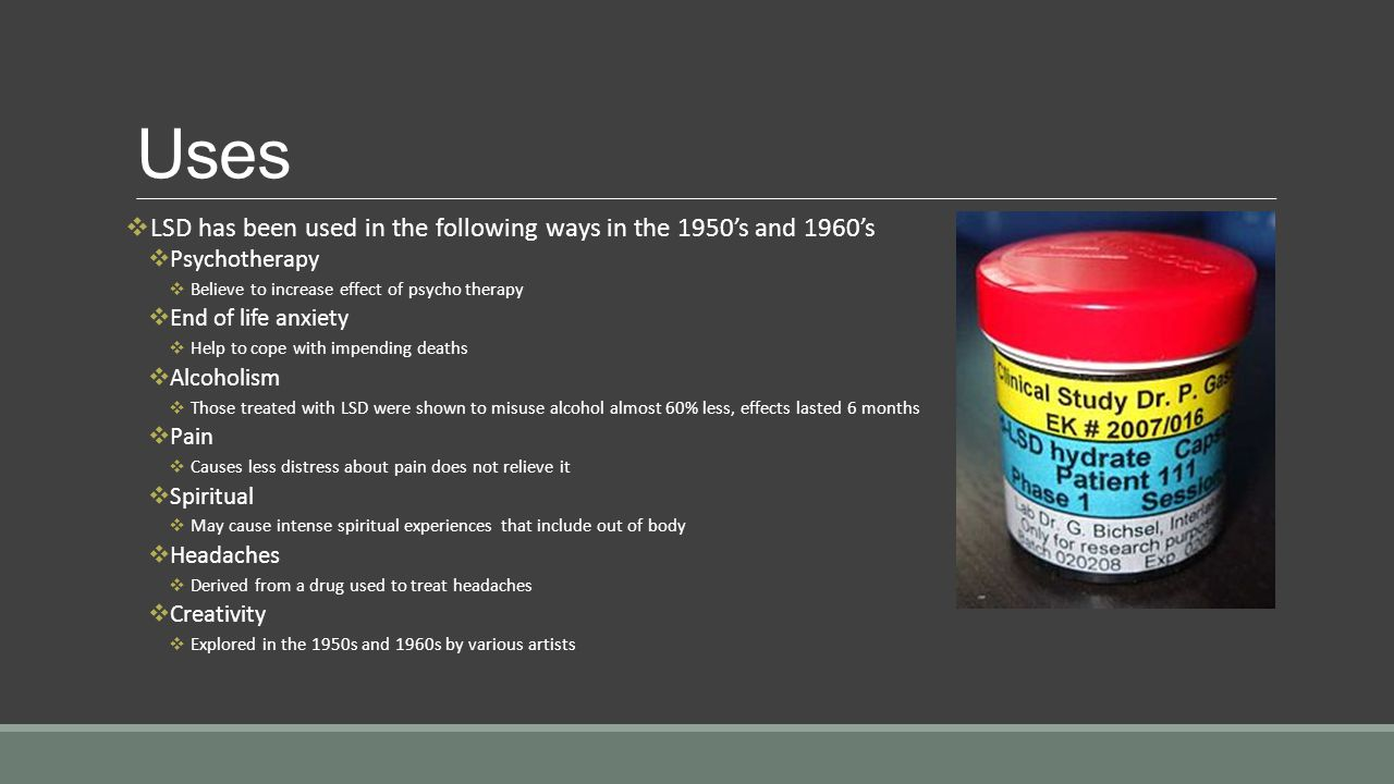 Uses LSD has been used in the following ways in the 1950's and 1960's