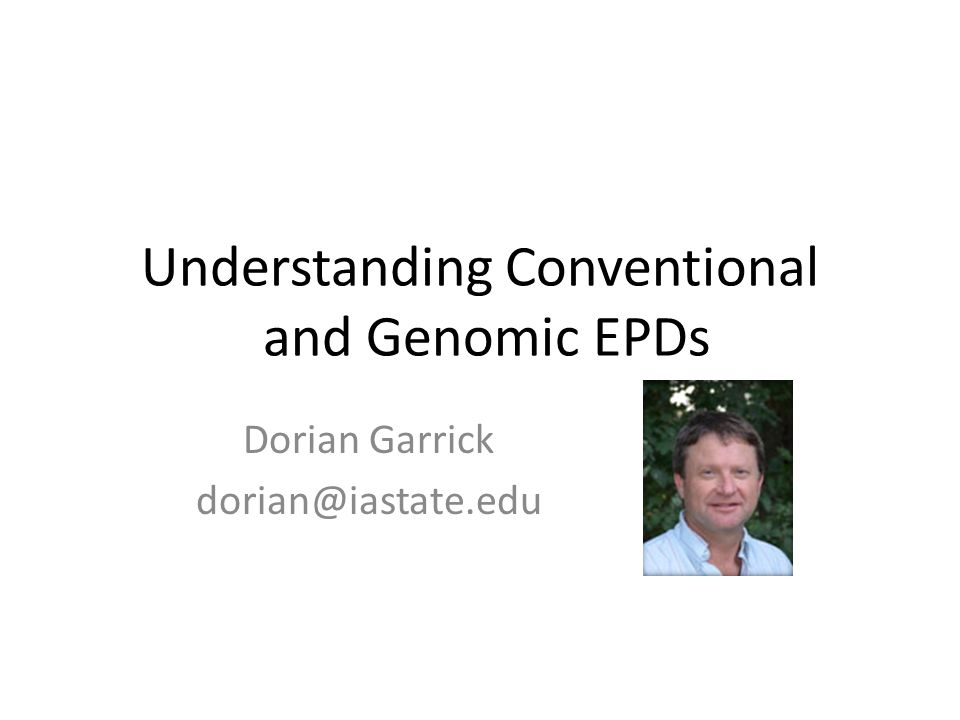 Understanding Conventional and Genomic EPDs