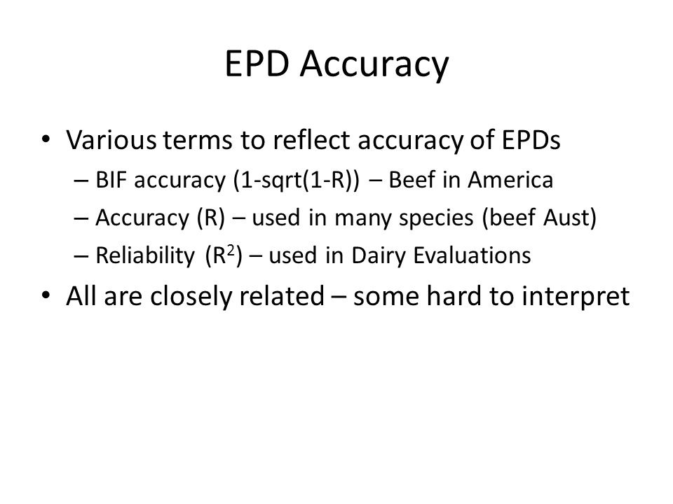 EPD Accuracy Various terms to reflect accuracy of EPDs