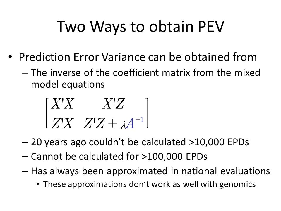 Two Ways to obtain PEV Prediction Error Variance can be obtained from