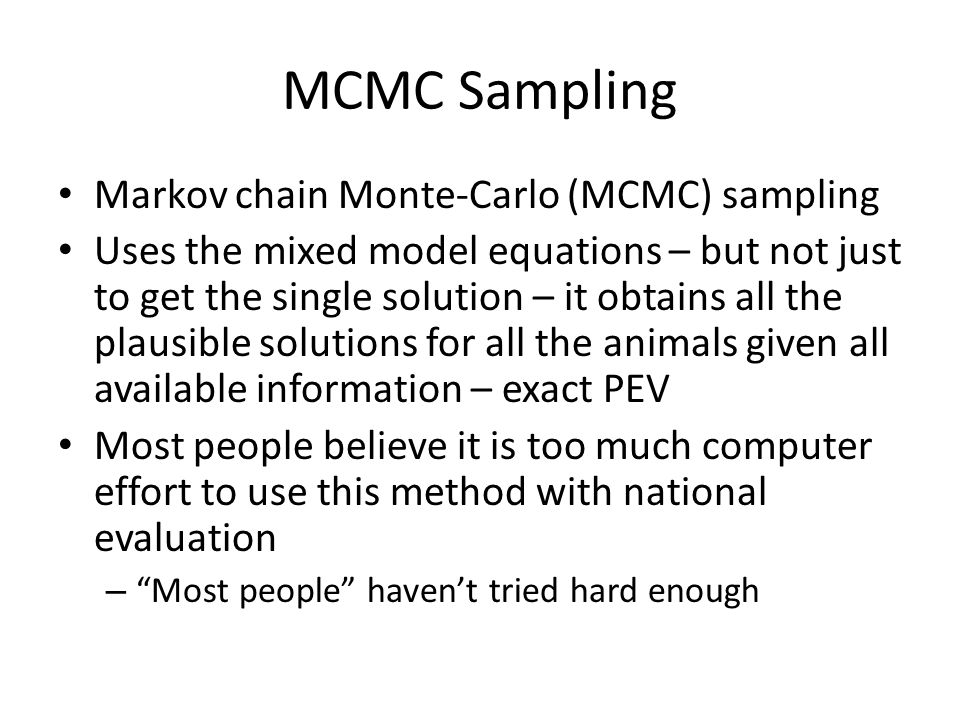 MCMC Sampling Markov chain Monte-Carlo (MCMC) sampling