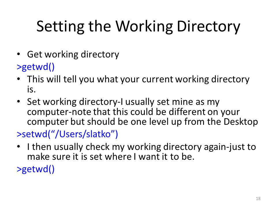 Setting the Working Directory