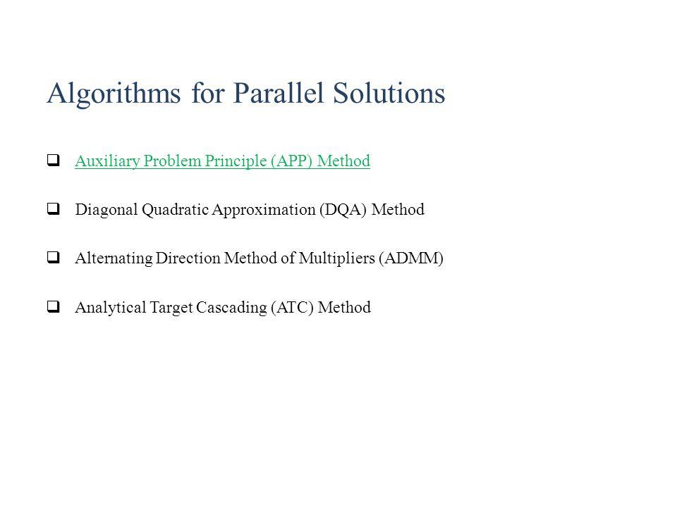 Algorithms for Parallel Solutions