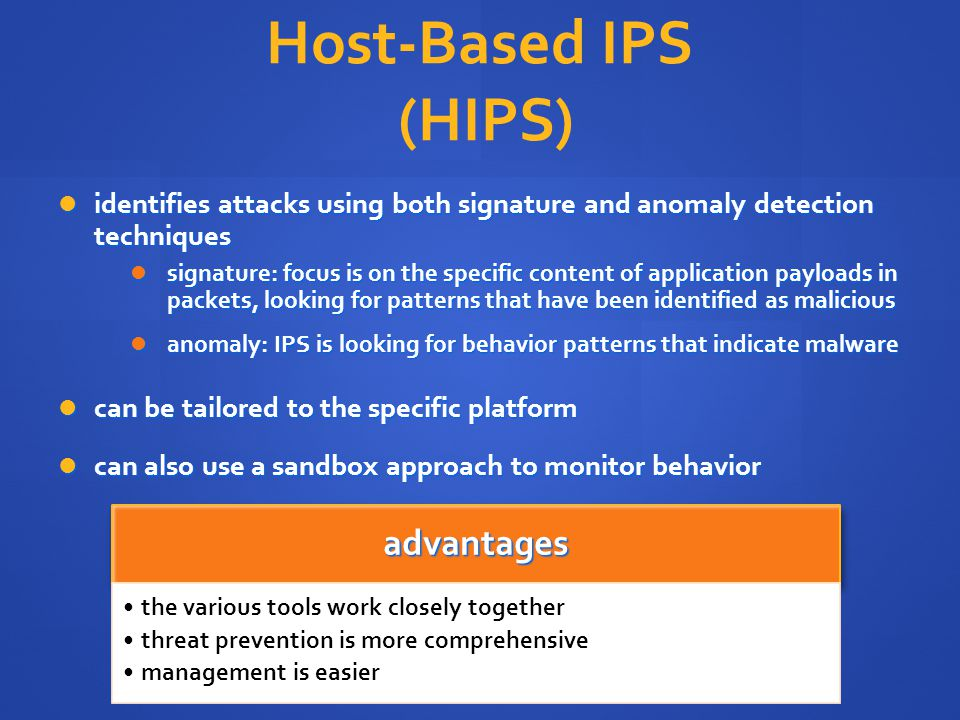Host-Based IPS (HIPS) advantages