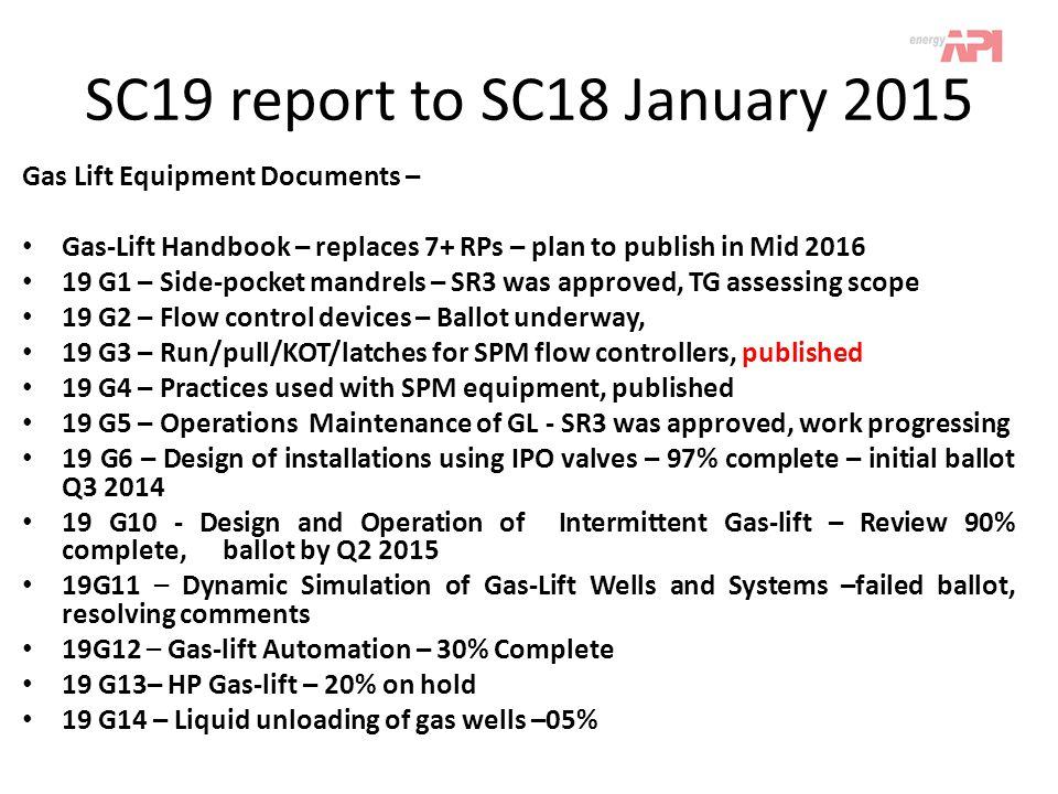 SC19 report to SC18 January 2015 Gas Lift Equipment Documents –