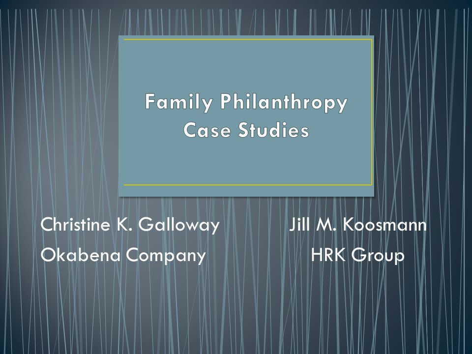 Family Philanthropy Case Studies