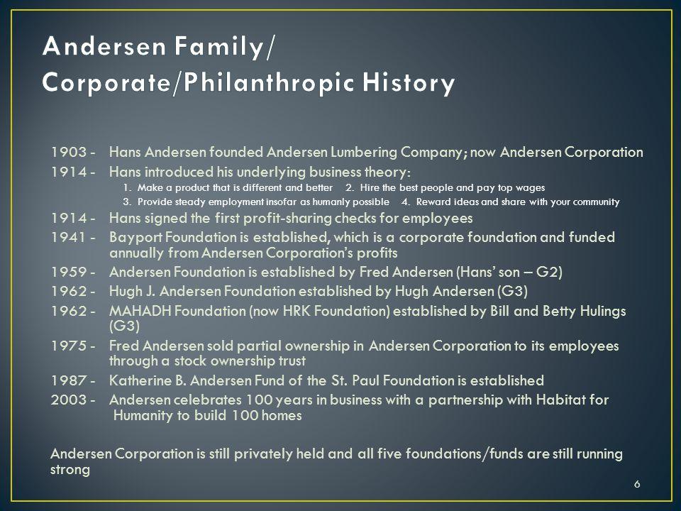 Andersen Family/ Corporate/Philanthropic History