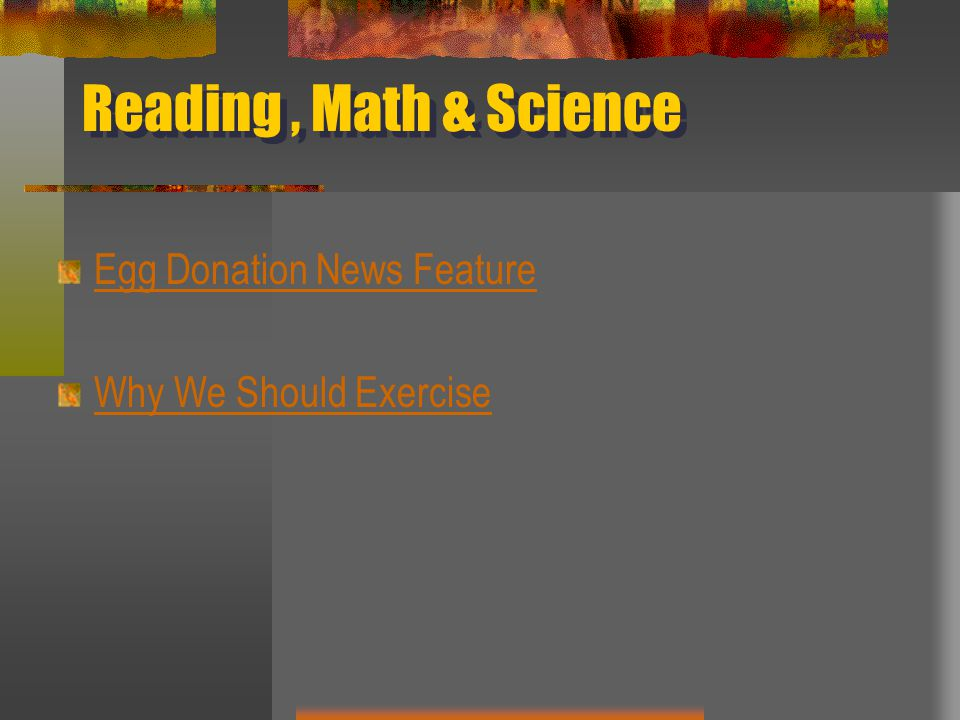 Reading , Math & Science Egg Donation News Feature