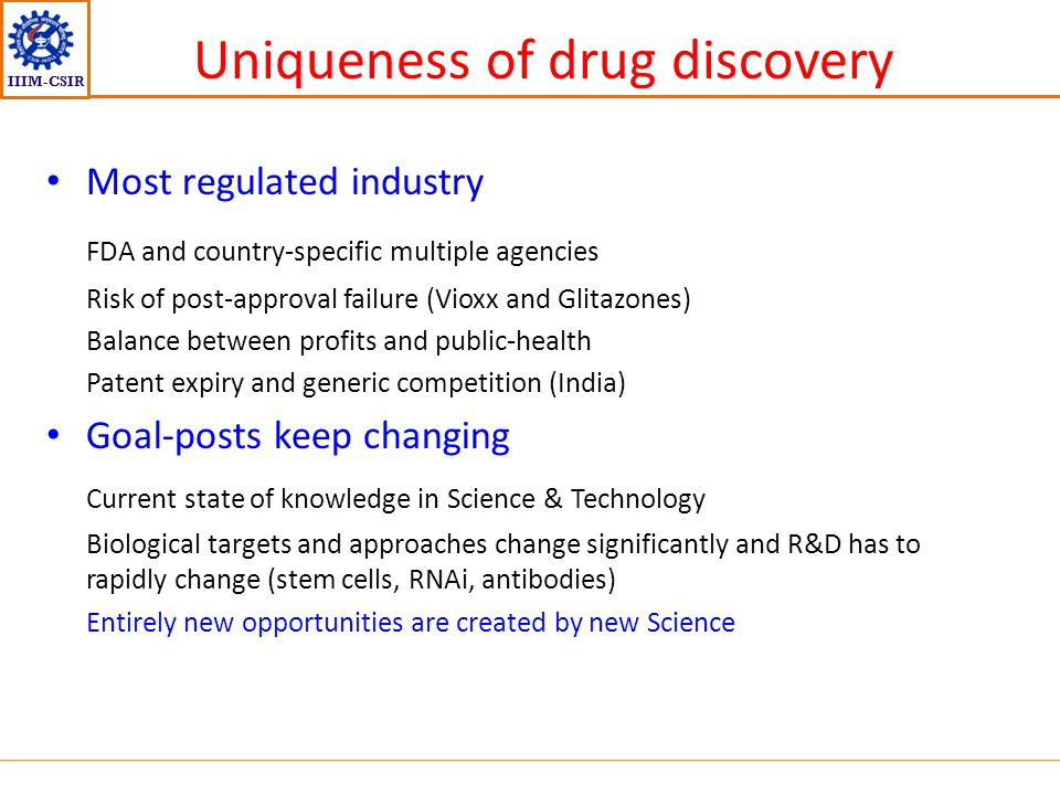 Uniqueness of drug discovery