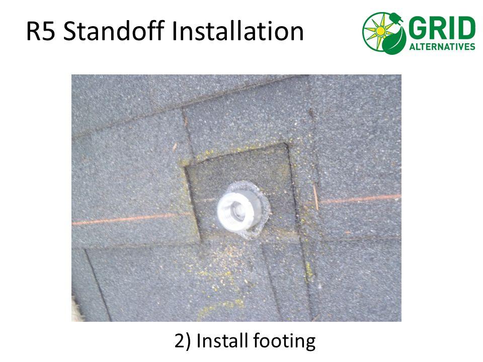 R5 Standoff Installation