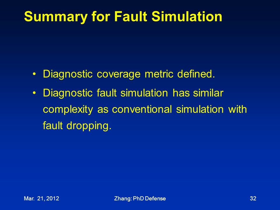 Summary for Fault Simulation